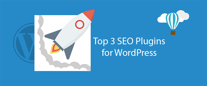 Top 3 SEO plugins for WordPress